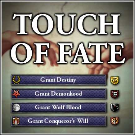 Touch of Fate mod for Crusader Kings II - Mod DB