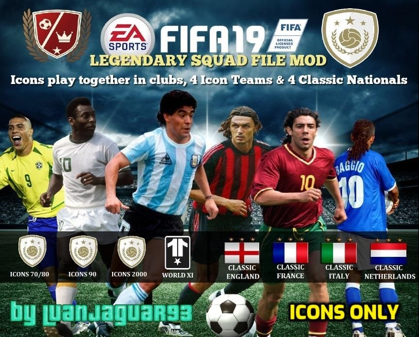 Fifa 19 Icons Only Mod Legendary Squad File By Luanjaguar93 Mod Db
