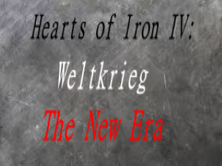 Hearts of Iron IV - Weltkrieg: The New Era mod - Mod DB