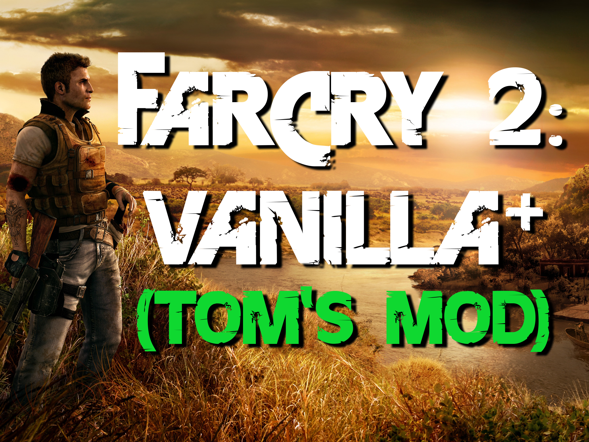 Far Cry 2 Vanilla Tom S Mod For Far Cry 2 Mod Db