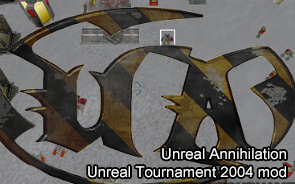 Unreal Annihilation 2004